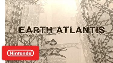 Earth Atlantis: PAX West Trailer – Nintendo Switch