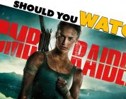 Is Tomb Raider the First Good Video Game Movie? – Movie Review