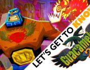 Let's Get to Know… Guacamelee 2