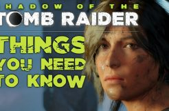 Shadow of the Tomb Raider – 10 Things You NEED To Know
