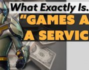 """What Exactly IS """"Games As A Service""""?"""