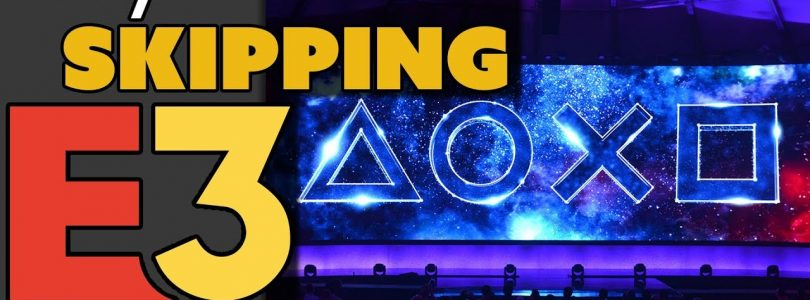 Why is PlayStation Skipping E3?